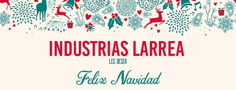 Industrias Larrea les desea Feliz Navidad